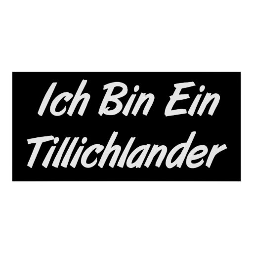 Ich Bin Ein Tillichlander Print