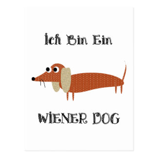 Ich Bin Ein Wiener Dog I Am A Dachshund Postcard