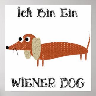 Ich Bin Ein Wiener Dog I Am A Dachshund Poster