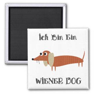 Ich Bin Ein Wiener Dog I Am A Dachshund Square Magnet