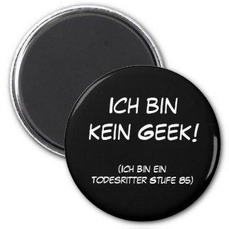 Ich bin kein Geek! 6 Cm Round Magnet