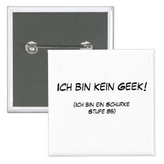 Ich bin kein Geek! Pinback Button