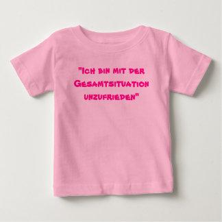 """""""Ich bin mit der Gesamtsituation unzufrieden"""" Baby T-Shirt"""