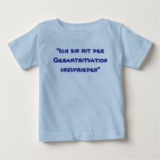 """""""Ich bin mit der Gesamtsituation unzufrieden"""" Tee Shirts"""