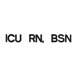ICU RN, BSN t shirt