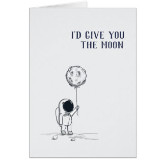 I'd give you the moon astronaut card