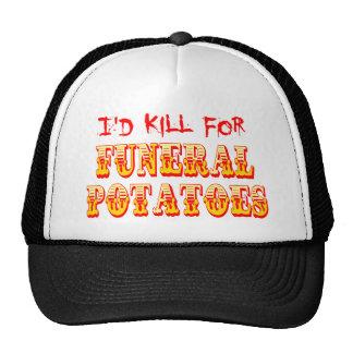 I'd Kill for Funeral Potatoes Hats