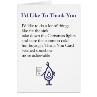 I'd Like To Thank You - A quirky thank you poem Greeting Card