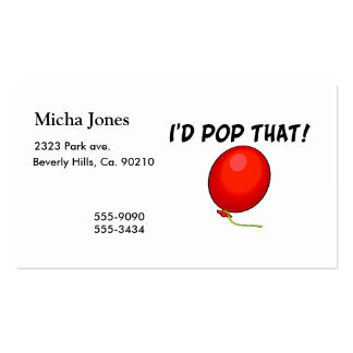 I'd Pop That Balloon Double-Sided Standard Business Cards (Pack Of 100)