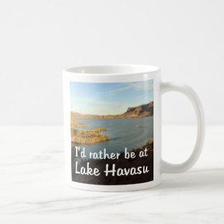 I'd rather be at Lake Havasu Coffee Mug