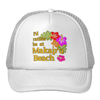 I'd Rather be at Makap'u Beach, Hawaii Cap