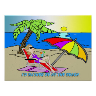 "I'd Rather Be at the Beach - Woman 24""x18"" Poster"