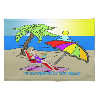 I'd Rather Be at the Beach - Woman American MoJo P Placemats