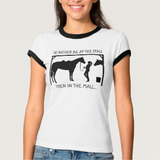 I'D RATHER BE AT THE STALL... T-Shirt