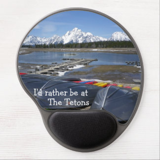 I'd rather be at the Tetons Mousepad Gel Mouse Pad