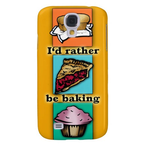 I'd Rather be Baking Pop Art Phone Case Samsung Galaxy S4 Cover