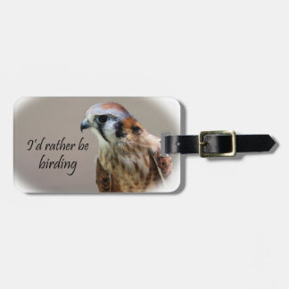 I'd Rather Be Birding Luggage Tag