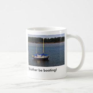 I'd Rather Be Boating! Mugs