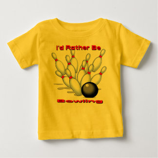 I'd Rather Be Bowling Baby T-Shirt