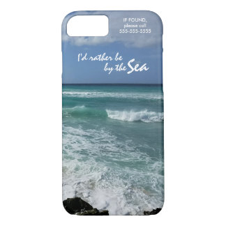 """""""I'd rather be by the Sea"""" iPhone 7 Case"""