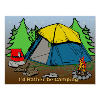"""I'd Rather Be Camping 24""""x18"""" Poster"""
