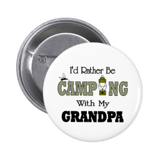 I'd Rather Be Camping  with Grandpa