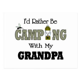 I'd Rather Be Camping  with Grandpa Postcard