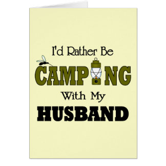 I'd Rather Be Camping  with My Husband Cards