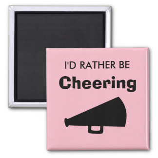 I'd Rather Be Cheering Magnet