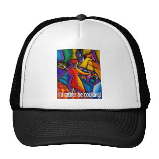 I'd Rather Be Cooking! Hats