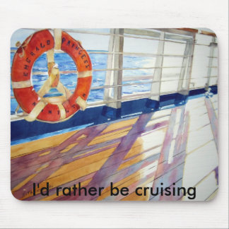 I'd rather be cruising mouse pad