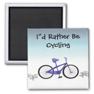 I'd Rather Be Cycling Magnet