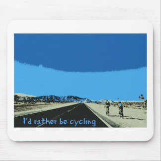 id rather be cycling mouse pad