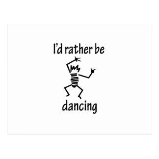 I'd Rather Be Dancing Postcard