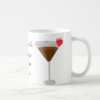 'I'd rather be drinking a chocolate martini' Coffee Mug