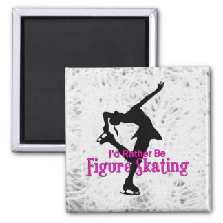 """""""I'd Rather Be Figure Skating"""" Icy Magnet"""