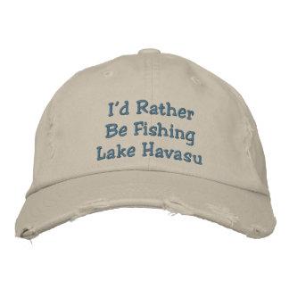 I'd Rather Be Fishing Lake Havasu Embroidered Hat