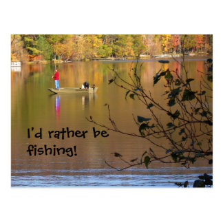 I'd rather be fishing! postcard
