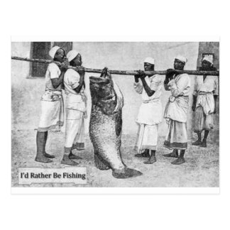 I'd Rather Be Fishing - postcard