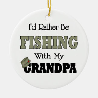 I'd Rather Be Fishing  with Grandpa Round Ceramic Decoration
