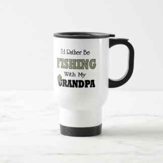 I'd Rather Be Fishing  with Grandpa Stainless Steel Travel Mug
