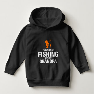 I'd Rather Be Fishing With My Grandpa Hoodie