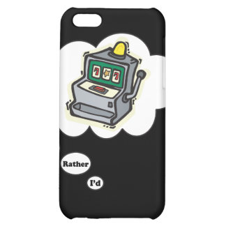I'd rather be Gambling Slot Machines Cover For iPhone 5C
