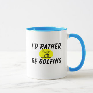 I'd rather be golfing