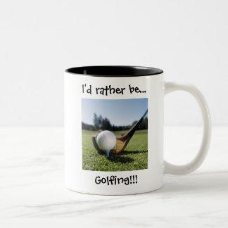I'd rather be...Golfing!!! 11oz. Mug. Two-Tone Coffee Mug