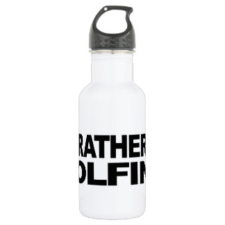 I'd Rather Be Golfing 532 Ml Water Bottle