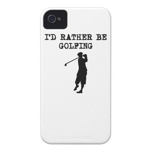 I'd Rather Be Golfing Case-Mate iPhone 4 Cases