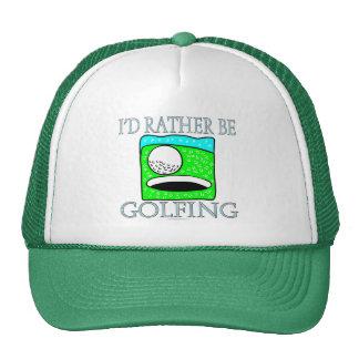 I'd rather be golfing (hat)