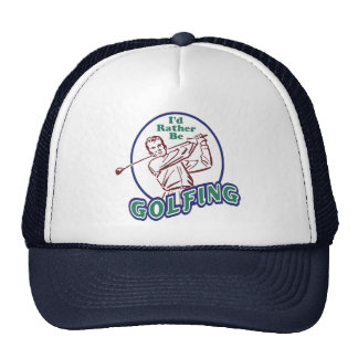 I'd Rather be Golfing Hats