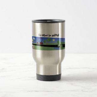 I'd rather be golfing! stainless steel travel mug